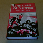 Popular book club  The dark of summer by Eric Linklater 1950's hardback book @sold@